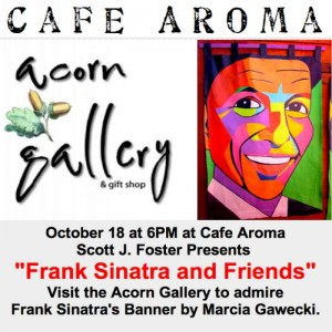 Frank Sinatra & Friends event with Gawecki art banner